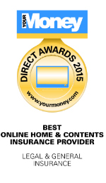 We were voted 'Best Online Home and Contents Insurance Provider' for the fifth year running by Your Money readers 2015.