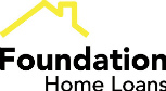 Foundation Home Loans.